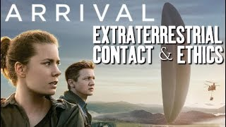 Arrival - Extraterrestrial Contact & Ethics | Renegade Cut