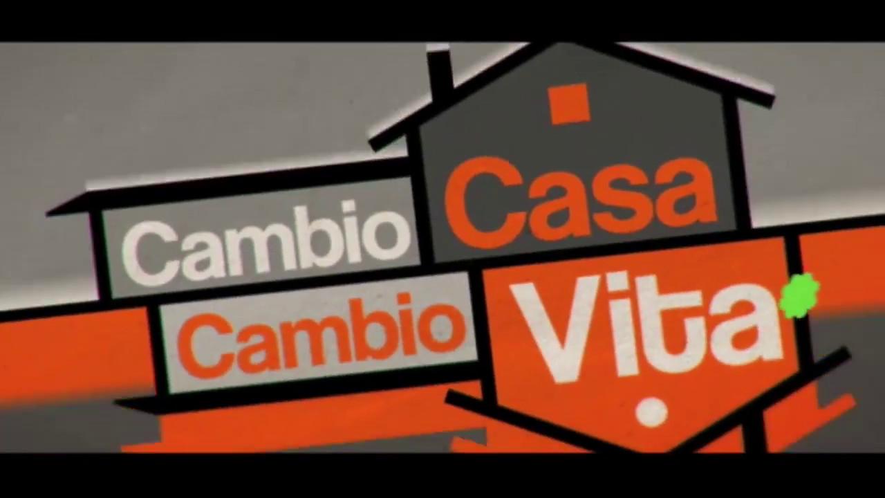 Cambio casa cambio vita 2017 youtube - Cambio vita cambio casa 2017 ...
