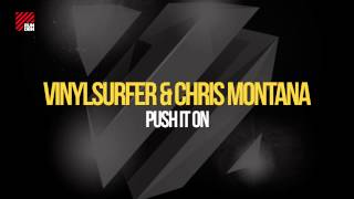 Vinylsurfer & Chris Montana - Push It On