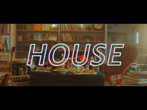 Lucky Kilimanjaro「HOUSE」Official Music Video