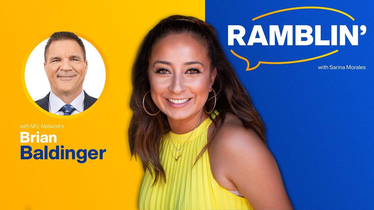 Ramblin' Ep. 64: Brian Baldinger Breaks Down A 'Star-Studded' Rams Team For The 2021 Season