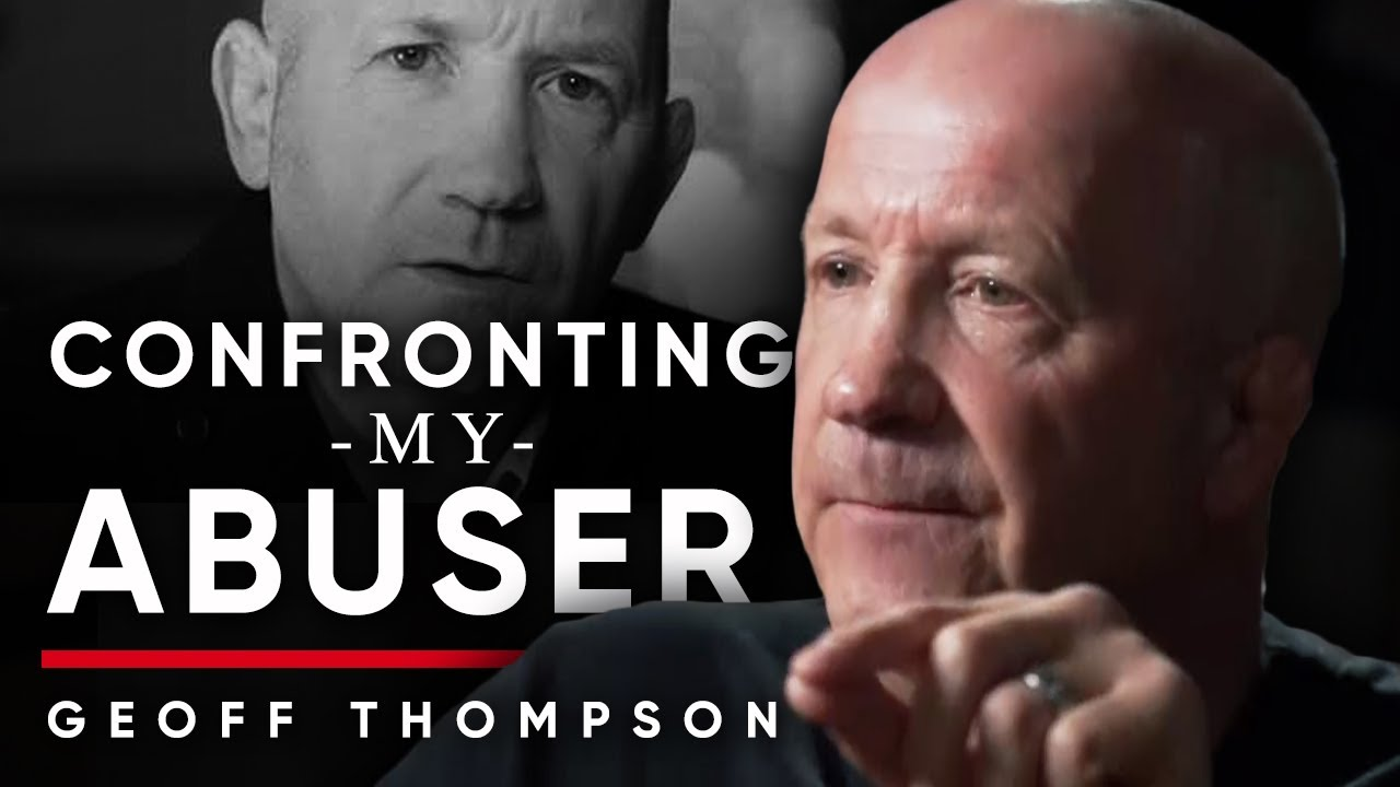 CONFRONTING MY ABUSER: Why Geoff Thompson Decided To Forgive The Person Who Sexually Abused Him