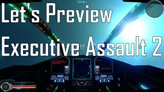 Executive Assault 2 - So Much Potential - Let's Preview