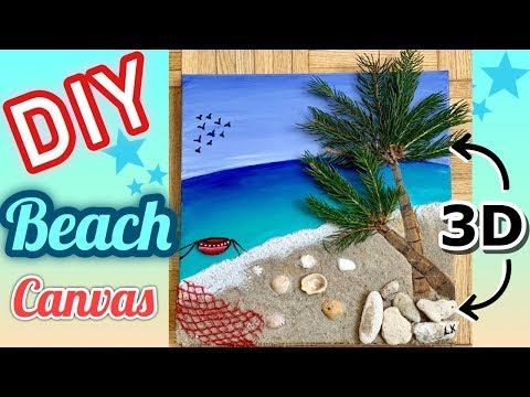 DIY 3D BEACH wall decor canvas (with REAL sand, seashells and leaves)!!! | Easy Painting Tutorial!