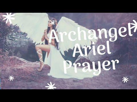 🙏Archangel Ariel Prayer For Divine Inspiration And Joy🙏