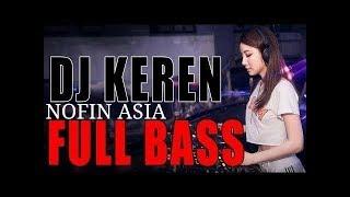 DJ NOFIN ASIAfull album dj remix