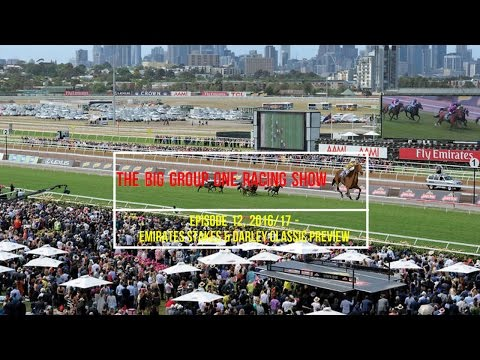 Emirates Stakes & Darley Classic Preview - The Big Group One Racing Show 2016/17 - Episode 12