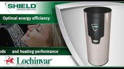 Lochinvar SHIELD® Commercial Water Heater