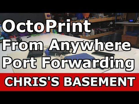 Access Octoprint From Anywhere Using Port Forwarding