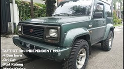 Review TAFT GT 4X4 INDEPENDENT 1997 ORIAN .DIJUAL