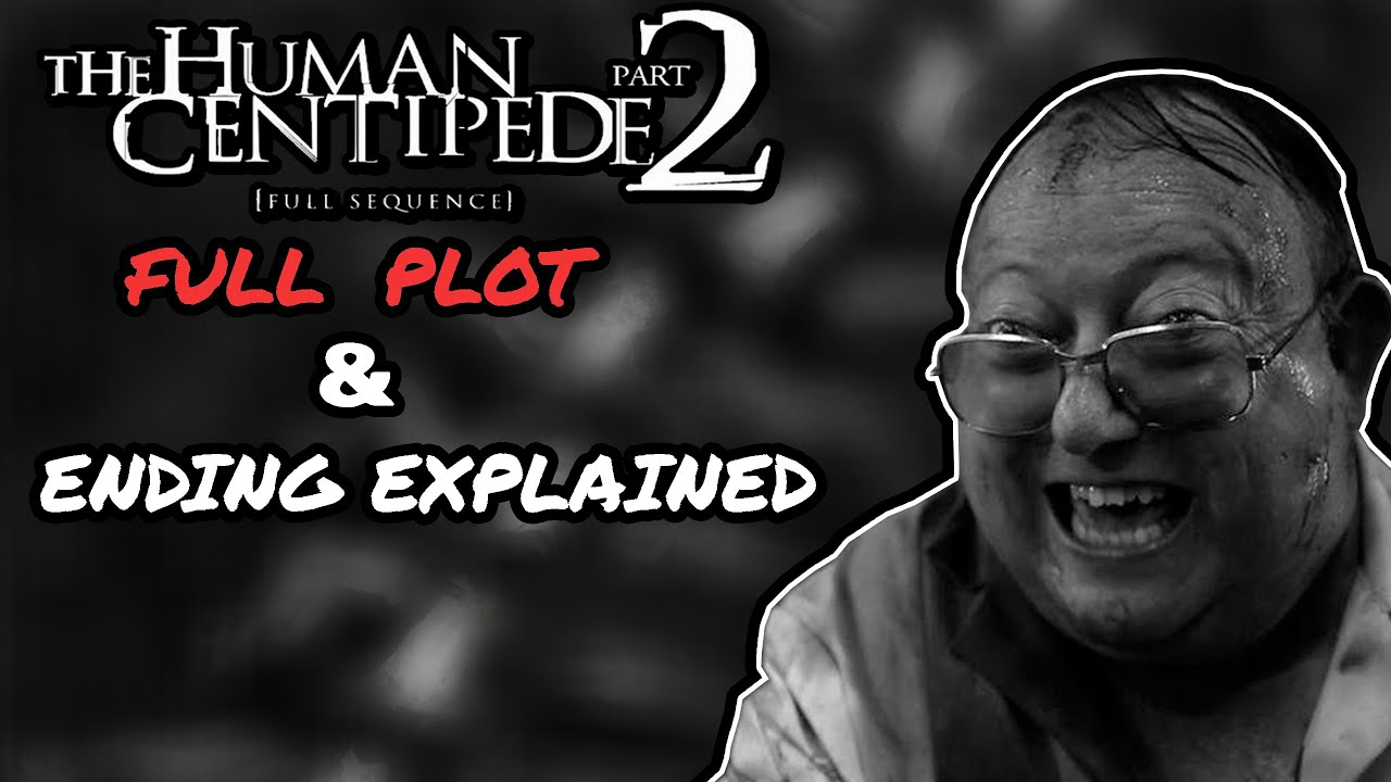 Download The Human Centipede 2 (Full Sequence) (2011) PLOT + ENDING EXPLAINED