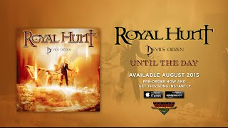 "Royal Hunt ""Until The Day"" (Official Audio)"