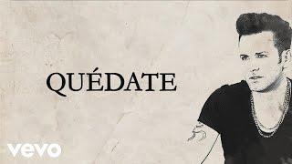 Axel - Quedate (Audio   Lyrics)
