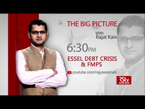 Teaser- The Big Picture: Essel Debt Crisis & FMPs | 6:30 pm