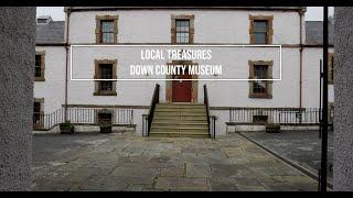 Local Treasures: Down County Museum