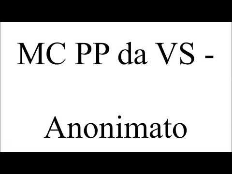 Anonimato - MC PP Da VS (LETRA)