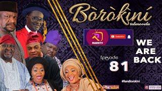 BOROKINI TELENOVELA S01 EP 81 latest Yoruba Web Series 2021