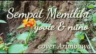 Download Cover- Sempat Memiliki Yovie & Nuno (Dewa Putu Arimbawa)