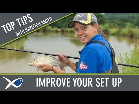 *** Coarse & Match Fishing TV *** Kayleigh Smith's Set Up Tips