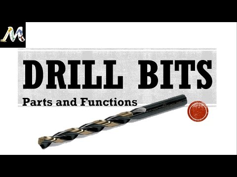 Drill Bits - Parts and their functions