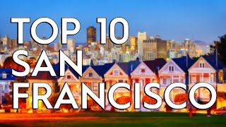 ✅ TOP 10: Things To Do In San Francisco