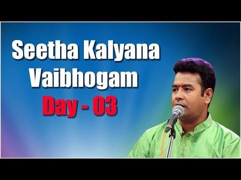 Seetha Kalyana Vaibhogam Day - 03 Hyderabad B.Shiva