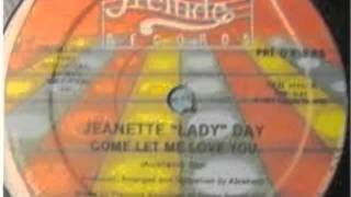 "Jeanette ""Lady"" Day - Come Let Me Love You (Instrumental).m4v"
