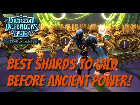 DD2 - Best Shards To Gild Before Ancient Power!
