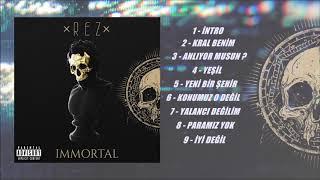 Rez - IMMORTAL (Albüm Snippet)