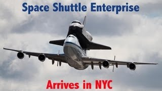 Space Shuttle Enterprise (OV-101) Arrives in NYC on April 27, 2012