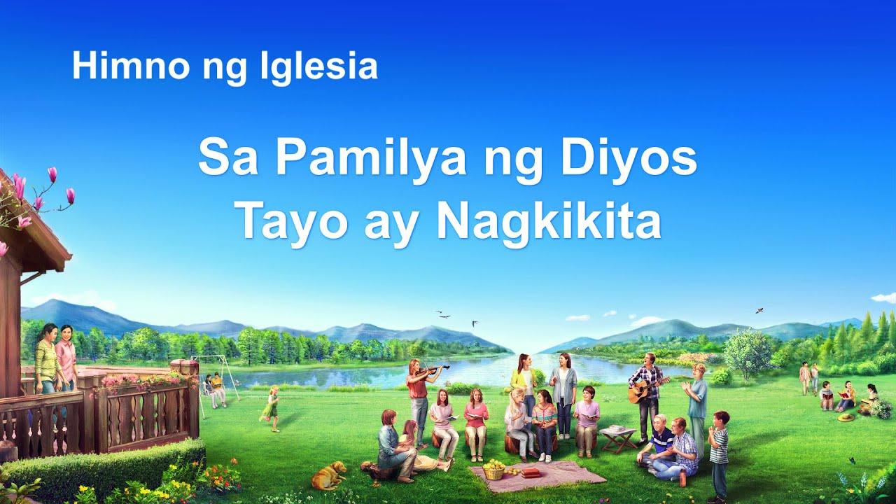 """Tagalog Praise Song   """"Sa Pamilya ng Diyos Tayo ay Nagkikita"""""""