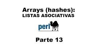 Tutorial de Perl parte 13 - Arrays: lista asociativa (hash)