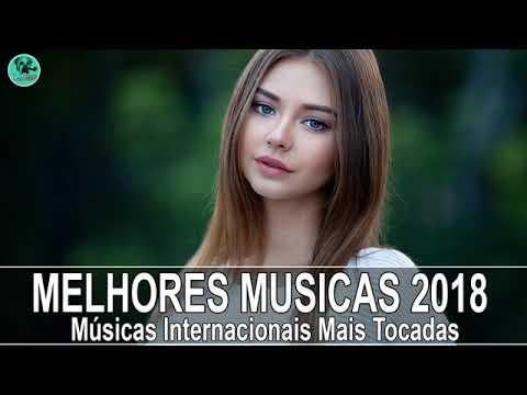 Musicas Internacionais Mais Tocadas Nas Baladas 2018 Internacional 2018 Top Youtube