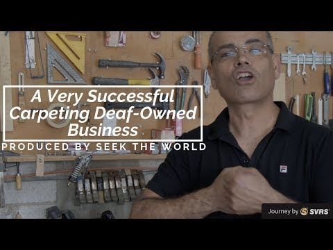 Inspirational Story: A Very Successful Carpeting Deaf-Owned Business