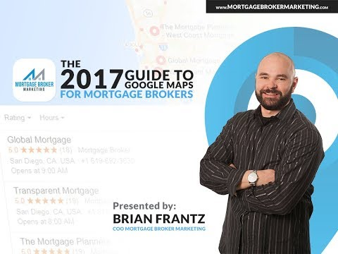 The 2017 Google Maps Guide for Mortgage Brokers - Mortgage Broker Marketing