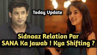 Sidnaaz Relation Par SANA Ka Jawab Live With Trending World