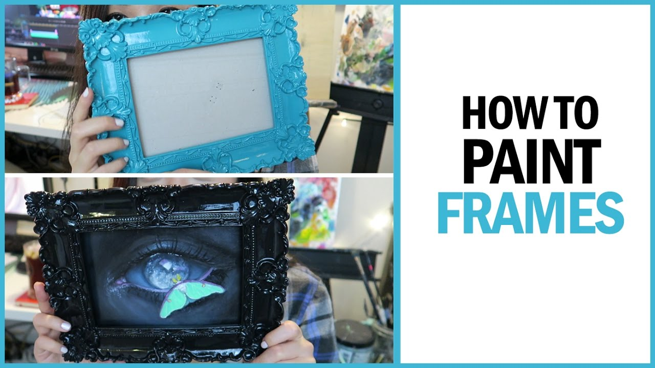 How to Paint Frames - YouTube