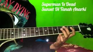 Belajar melodi gitar superman is dead sunset di tanah anarki
