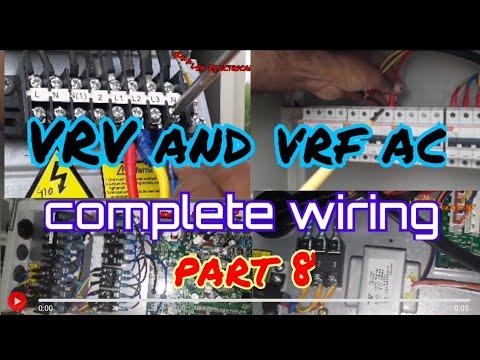 Total Wiring Vrv And Vrf System Indoor Wiring Outdoor Wiring Ac Ki Wiring Vrv Ac Best Videos Youtube