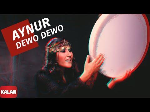 Aynur Doğan - Dewo Dewo - Ayran