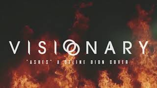Visionary (Ashes Cover by Celine Dion) thumbnail