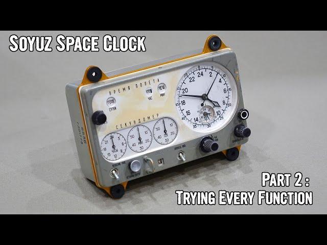 Soyuz Electro-Mechanical Space Clock - Part 2