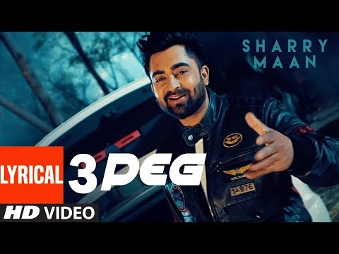 3 Peg Sharry Mann Lyric Video |