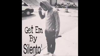 Silento - Get Em (NEW song)