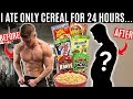 I ate nothing but CEREAL for 24 HOURS and this is what happened