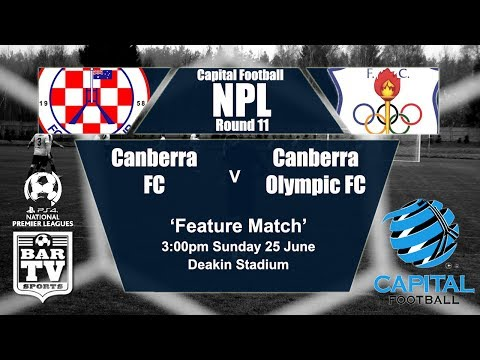 2017 - Capital Football NPL - Round 11 - Canberra FC v Canberra Olympic
