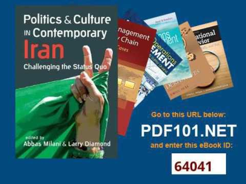 Politics and Culture in Contemporary Iran Challenging the Status Quo