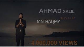 Ahmad Xalil - Mn Haqma 2019