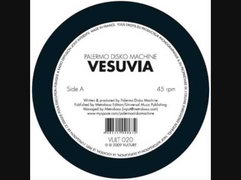 Palermo Disko Machine - Vesuvia (Original Mix)