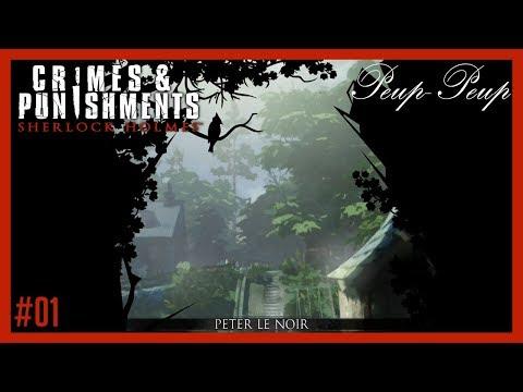 (FR) Sherlock Holmes - Crimes & Punishments #01 : Peter Le Noir - Partie 1